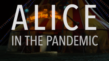 """Alice in the Pandemic,"" Activism and Opera"